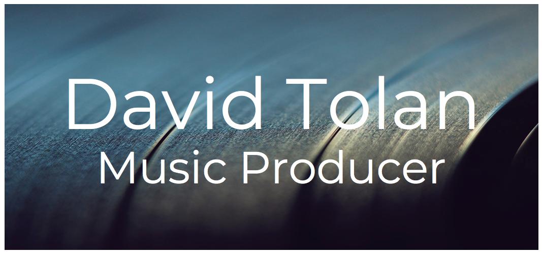 David Tolan – Music Producer